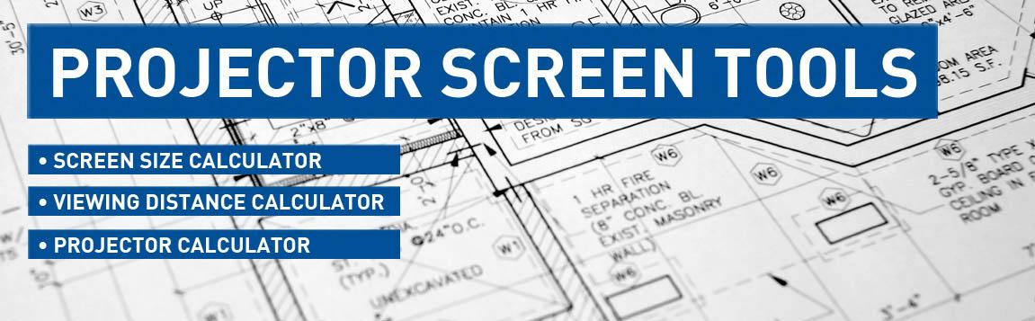 New Projector Screen Calculators